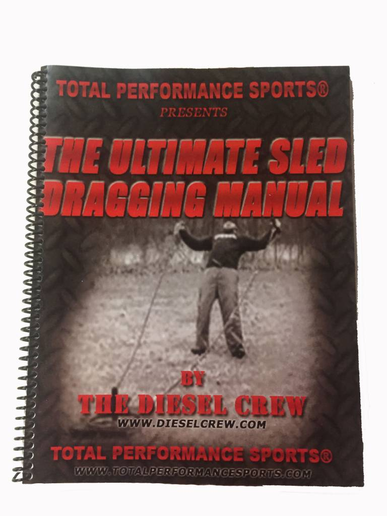 Total Performance Sports Ultimate Sled Dragging Manual