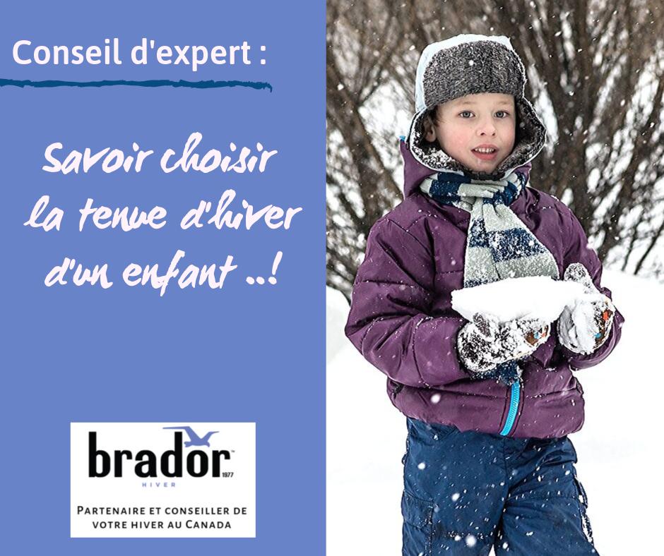 Le Saviez vous ? Savoir choisir la tenue d'hiver pour un enfant ..!