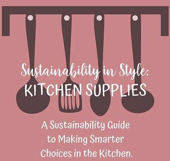 Sustainability in Style: Kitchen Goodies
