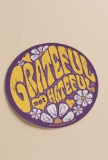Soul Flower Grateful Not Hateful Sticker