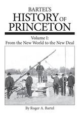 History of Princeton Vol. 1