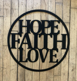 Hope Faith Love Sign