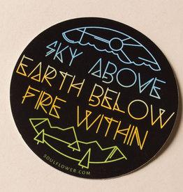 Soul Flower Sky Above Earth Below  Fire Within Sticker