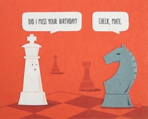 Good Paper Checkmate birthday