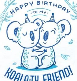 Good Paper Koala-ty Friend Birthday