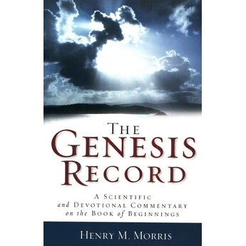 Dr. Henry Morris The Genesis Record