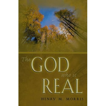 Dr. Henry Morris The God Who is Real