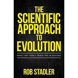 The Scientific Approach to Evolution