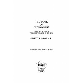 Dr. Henry Morris III The Book of Beginnings - eBook