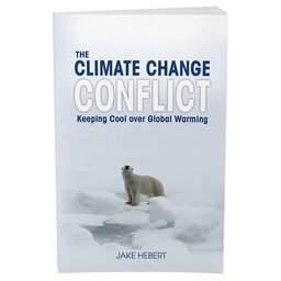 Dr. Jake Hebert The Climate Change Conflict: Keeping Cool Over Global Warming