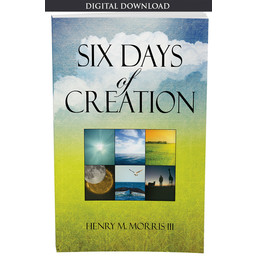Dr. Henry Morris III Six Days of Creation - eBook