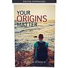 Your Origins Matter - eBook