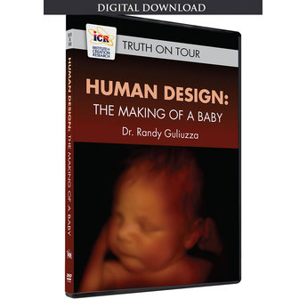 Dr. Randy Guliuzza Human Design: The Making of a Baby - Download