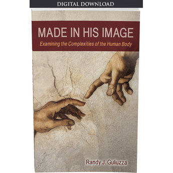 Dr. Randy Guliuzza Made in His Image - eBook