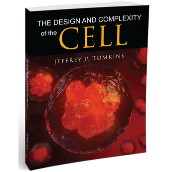 Dr. Jeff Tomkins The Design and Complexity of the Cell