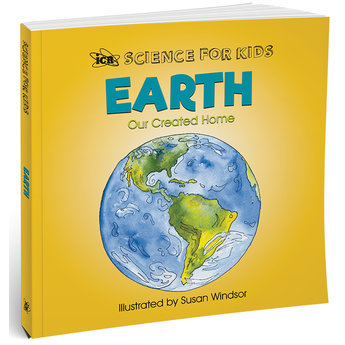 Earth: Our Created Home