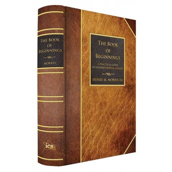 Dr. Henry Morris III The Book of Beginnings