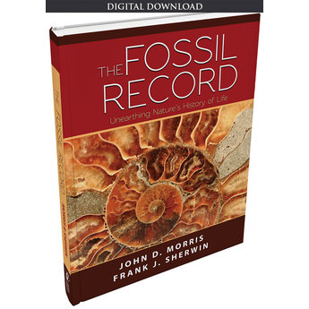 Dr. John Morris The Fossil Record - eBook