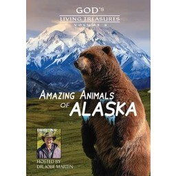 God's Living Treasures: Amazing Animals of Alaska 2