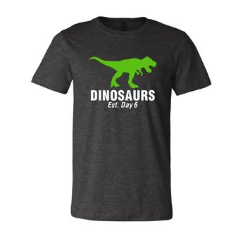 Dinosaurs 6th Day T-Shirt