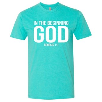 In the Beginning God T-Shirt