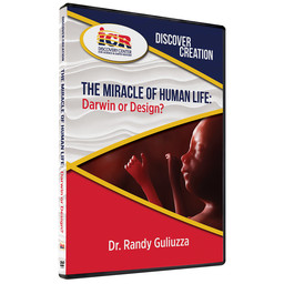 Dr. Randy Guliuzza Discover Creation: The Miracle of Human Life
