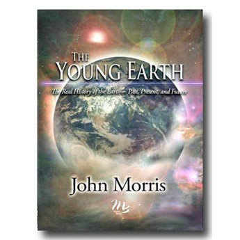 Dr. John Morris The Young Earth