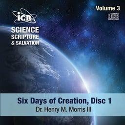 Dr. Henry Morris III Science, Scripture, & Salvation Vol 3, Disc 1