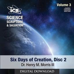 Dr. Henry Morris III Science, Scripture, & Salvation Vol 3, Disc 2 - Download