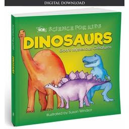 Dinosaurs: God's Mysterious Creatures - eBook