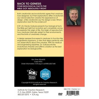 Dr. Randy Guliuzza Back to Genesis: Four Biological Facts the Bible Got Absolutely Right