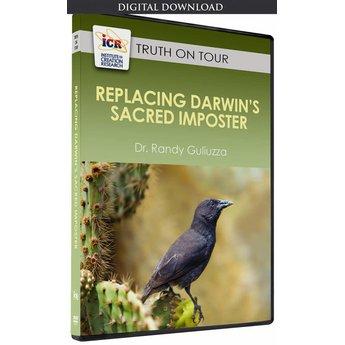 Dr. Randy Guliuzza Replacing Darwin's Sacred Imposter - Download