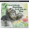 God Made Gorillas, God Made You - eBook