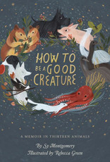 Houghton Mifflin How To Be A Good Creature