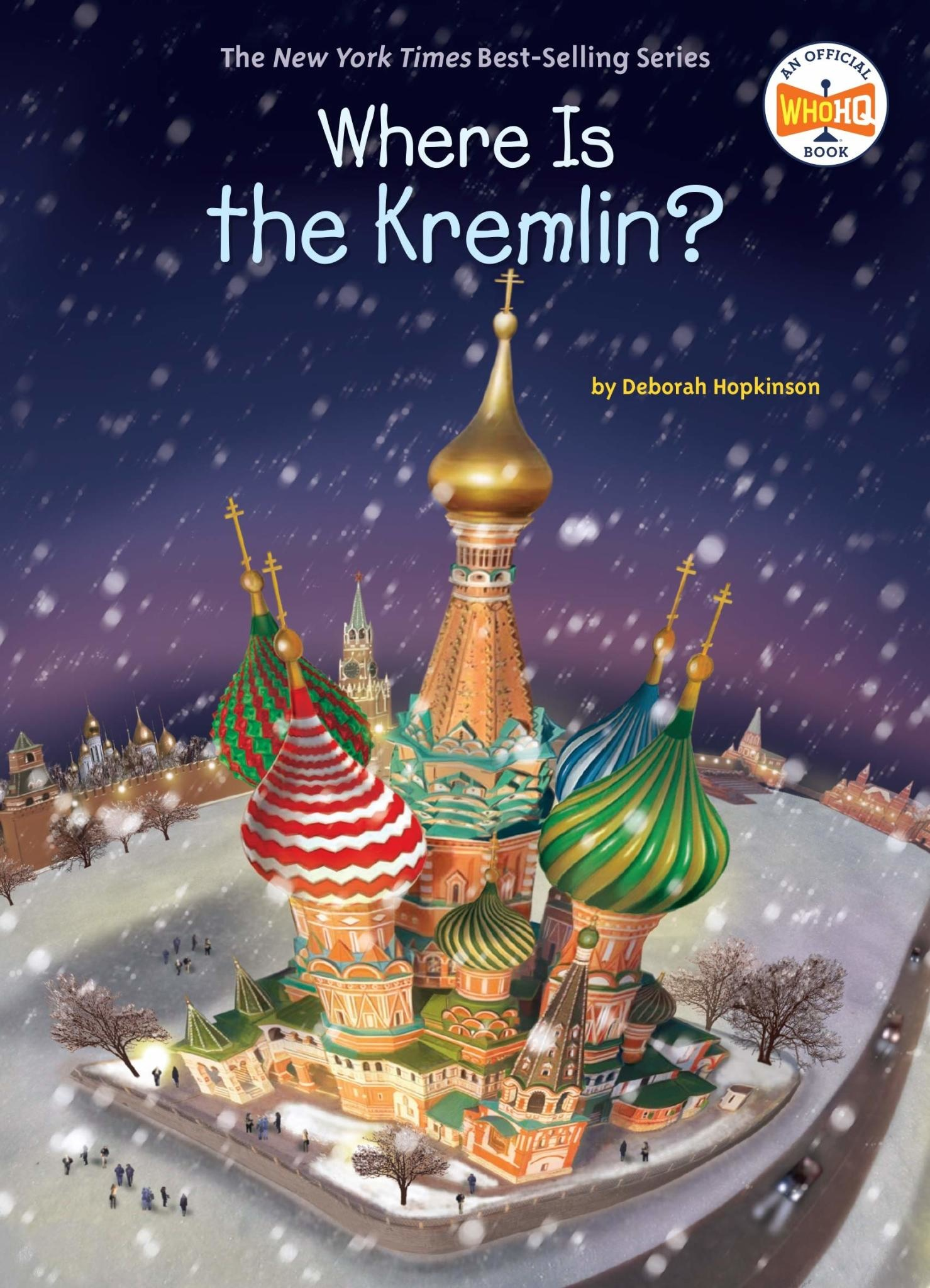 Who What Where Where Is The Kremlin? Paperback Book