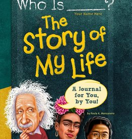Who What Where Who is (Your Name Here)? The Story Of My Life Interactive Journal