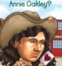 Who Was Annie Oakley? Paperback Book