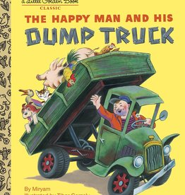 The Happy Man And His Dump Truck - Little Golden Book