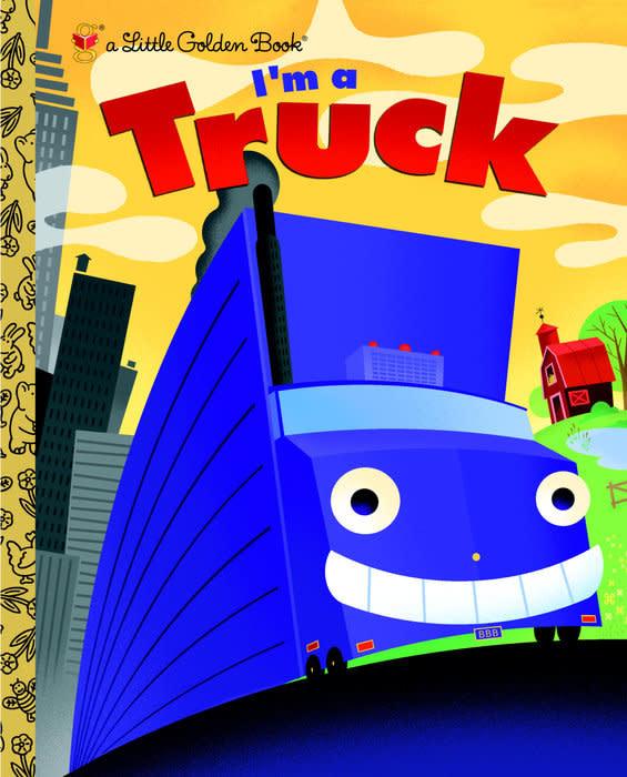I'm A Truck - Little Golden Book