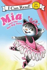 Mia and the Too Big Tutu - I Can Read (My First)