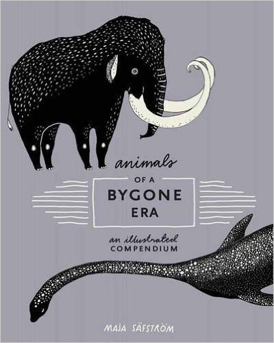 Animals of a Bygone Era - An Illustrated Compendium