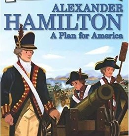 Alexander Hamilton: A Plan for America - I Can Read (Level 2)
