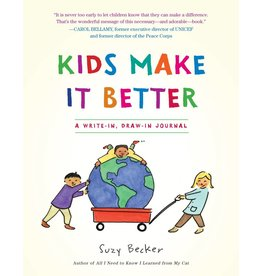 Kids Make It Better - A Write-in, Draw -in Journal