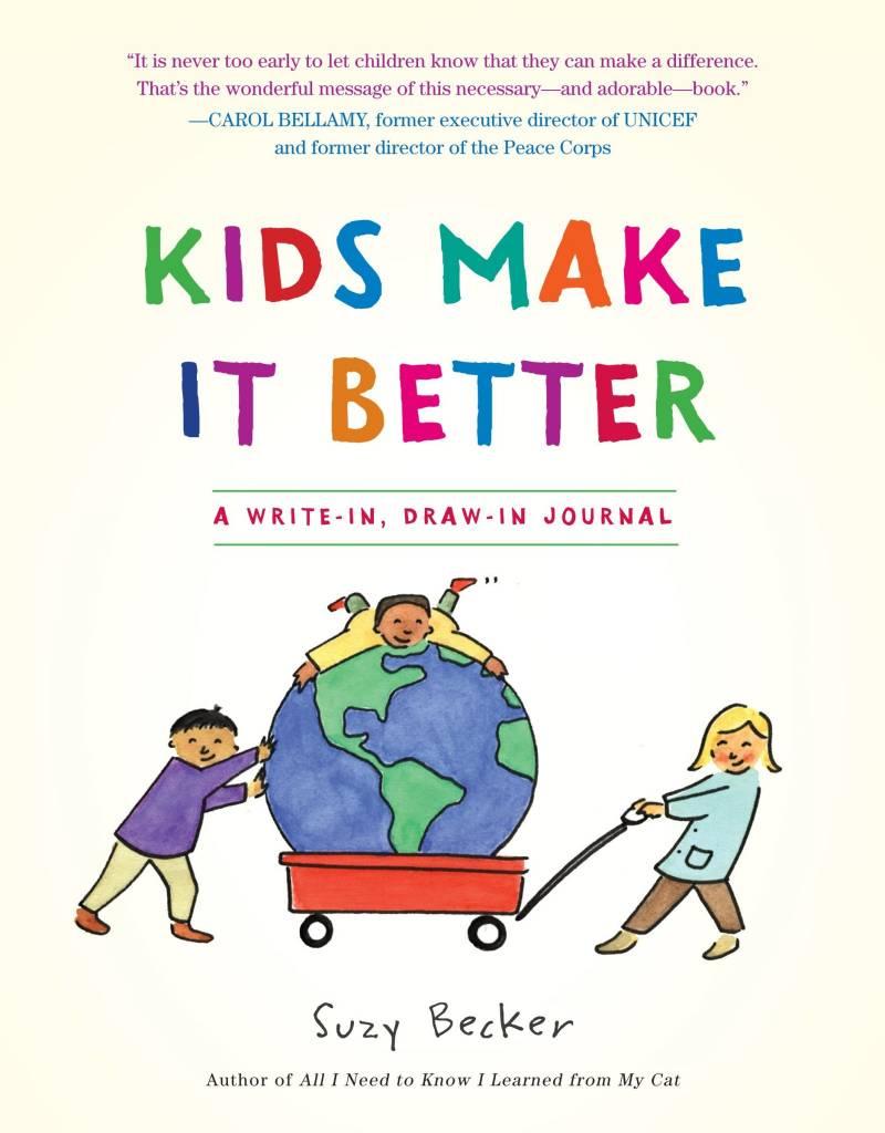 Kids Make It Better - A Write-in, Draw-in Journal