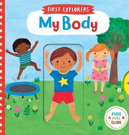 First Explorers My Body Board Book