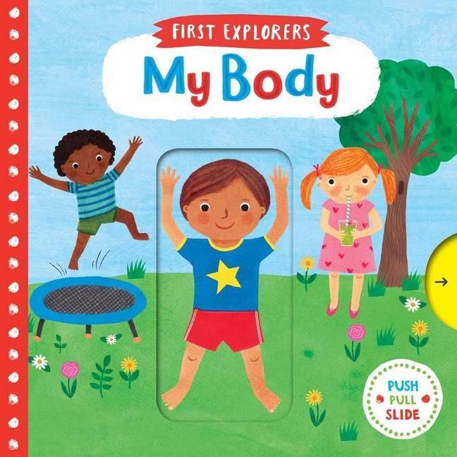 First Explorers My Body Board Book
