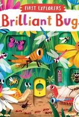 First Explorers Brilliant Bugs Board Book