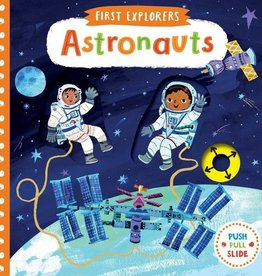 First Explorers Astronauts Board Book