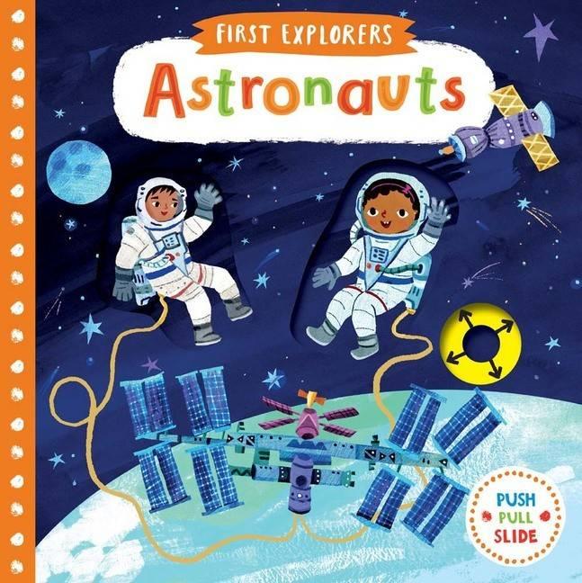 First Explorers Astronauts Board Book