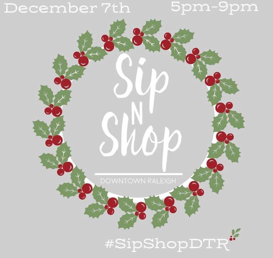 SIP + SHOP IN DOWNTOWN RALEIGH